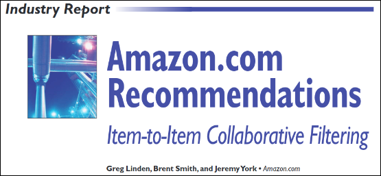 출처 : Amazon.com Recommendations Item-to-Item Collaborative Filtering